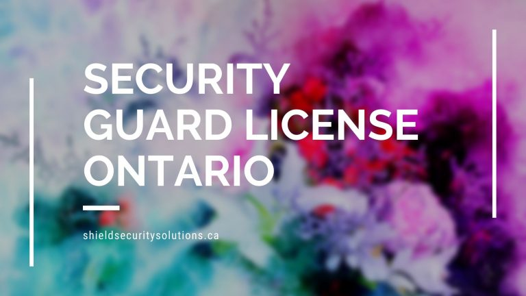 Getting a Security Guard License in Ontario